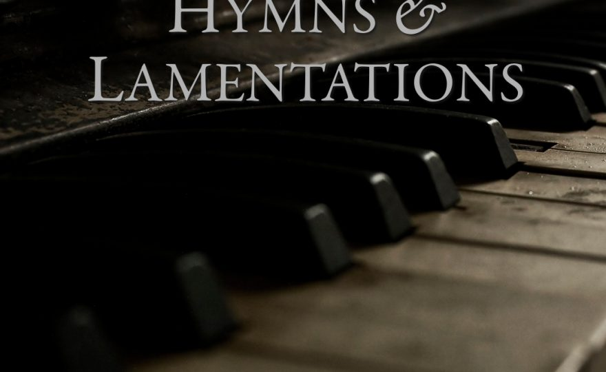 Hymns and Lamentations (Album)